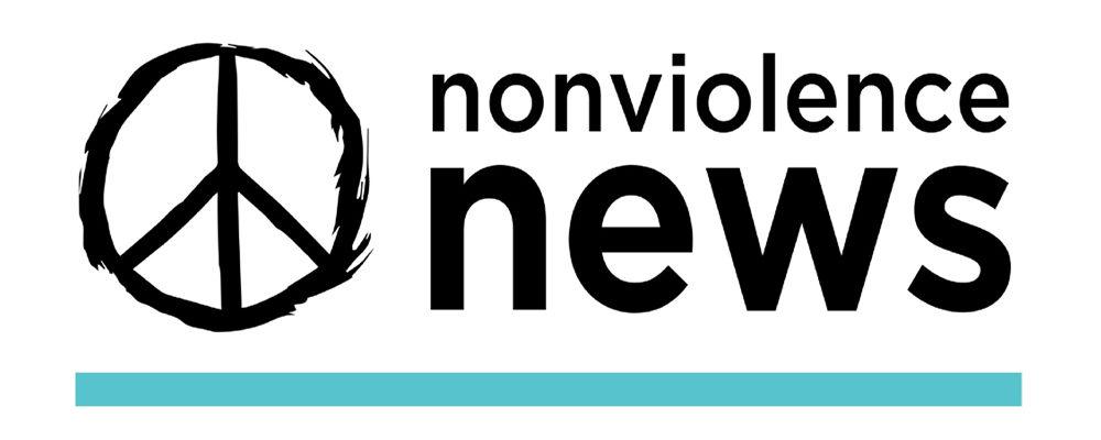 Nonviolence News